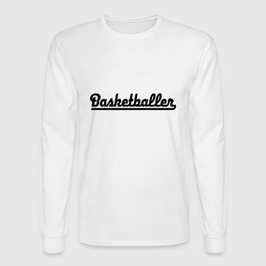basketball - Men's Long Sleeve T-Shirt