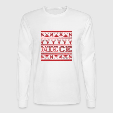 christmas ugly xmas Sweater NIECE - Men's Long Sleeve T-Shirt
