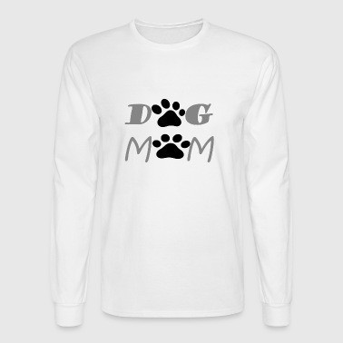 DOG MOM FUNNY T-SHIRT GIFT FOR MOM DOG LOVER - Men's Long Sleeve T-Shirt