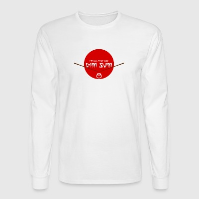 I'm All That And Dim Sum - Men's Long Sleeve T-Shirt
