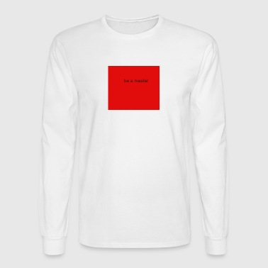 master - Men's Long Sleeve T-Shirt