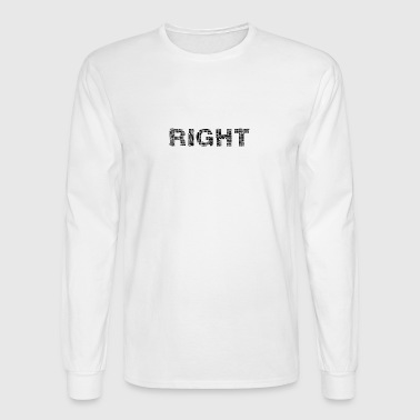 right wrong - Men's Long Sleeve T-Shirt