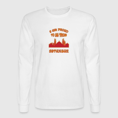 Istanbul I am proud to be from - Men's Long Sleeve T-Shirt