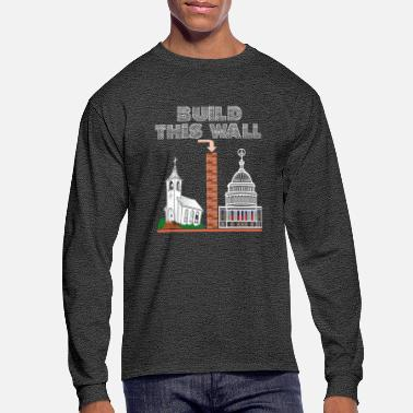 Feminist T-Shirt Build a Wall church and state tee gift - Men's Longsleeve Shirt