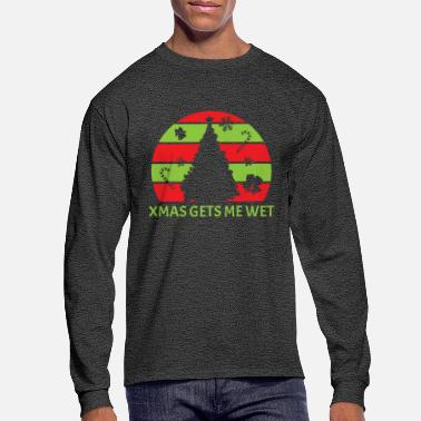 Sticker Sexy Wet Saying - Xmas Gets Me Wet Christmas - Men's Longsleeve Shirt