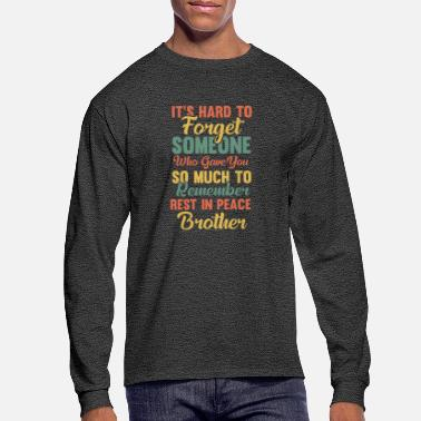 Heaven Never forget brother - Men's Longsleeve Shirt