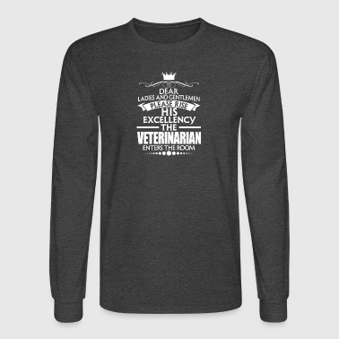 VETERINARIAN - EXCELLENCY - Men's Long Sleeve T-Shirt