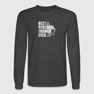 Best Personal Trainer Ever Health Fitness Tshirt - Men's Long Sleeve T-Shirt