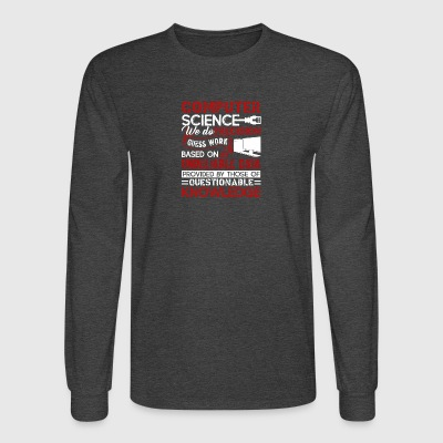 Computer Science Shirt - Men's Long Sleeve T-Shirt
