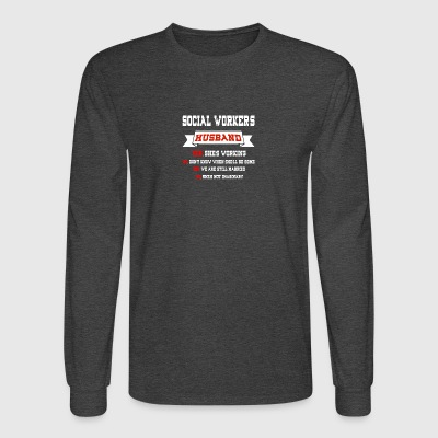 Social Workers Husband T Shirt - Men's Long Sleeve T-Shirt