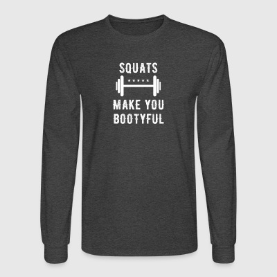 Squats make you bootyful - Men's Long Sleeve T-Shirt