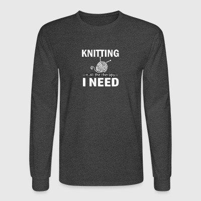 Knitting is my therapy - Men's Long Sleeve T-Shirt