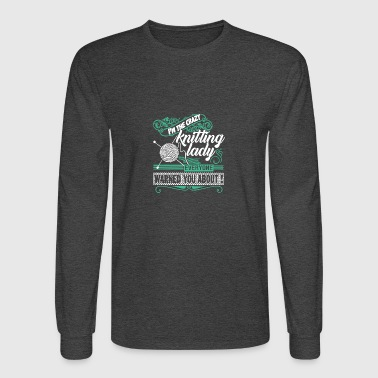 I'm The Crazy Knitting Lady T Shirt - Men's Long Sleeve T-Shirt