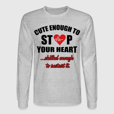 Cute enought to stop your heart - paramedic - Men's Long Sleeve T-Shirt