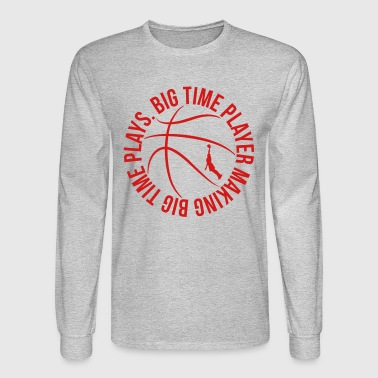 big time basketball player - Men's Long Sleeve T-Shirt