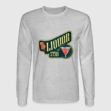 Liquor Stro - Men's Long Sleeve T-Shirt