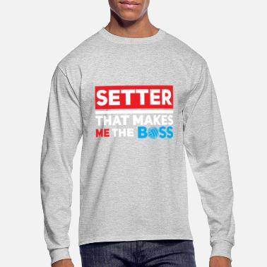 Volleyball Setter Volleyball Setter - Men's Long Sleeve T-Shirt