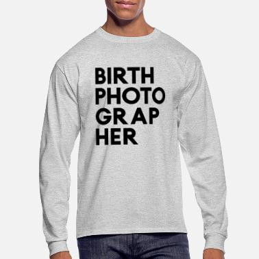 Birth birth photographer - Men's Long Sleeve T-Shirt