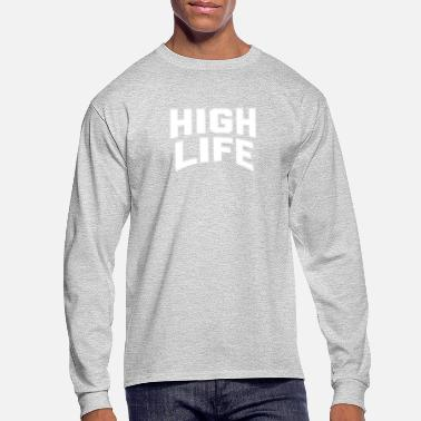 High Life HIGH LIFE - Men's Long Sleeve T-Shirt