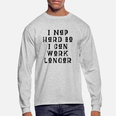I Nap Hard Black - Men's Longsleeve Shirt