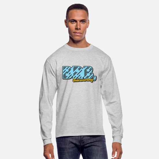 Typography Long-Sleeve Shirts - BRB, Introverting - Men's Longsleeve Shirt heather gray