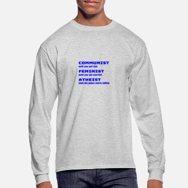 Sarcastic Funny Sarcastic Anti-Liberal For Conservatives - Men's Longsleeve Shirt