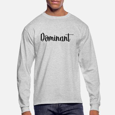 Dominant Casual - Men's Longsleeve Shirt