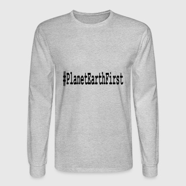 PlanetEarthFirst (variable color!) - Men's Long Sleeve T-Shirt