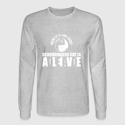 Schrodingers Cat Dead Alive Nerd Gift - Men's Long Sleeve T-Shirt