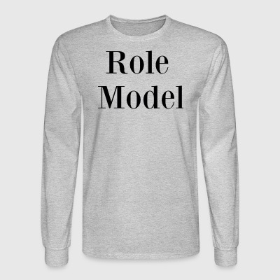 Role Model - Men's Long Sleeve T-Shirt