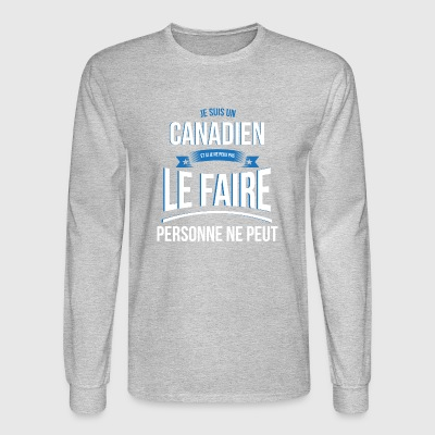 Canadian no one can gift - Men's Long Sleeve T-Shirt