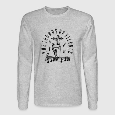 The Sounds Of Silence - Men's Long Sleeve T-Shirt