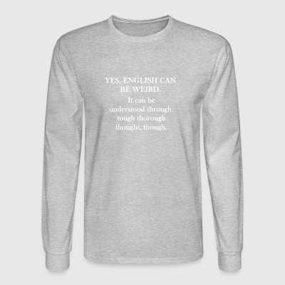Funny Quote Comical Pun English Design Graphic - Men's Long Sleeve T-Shirt