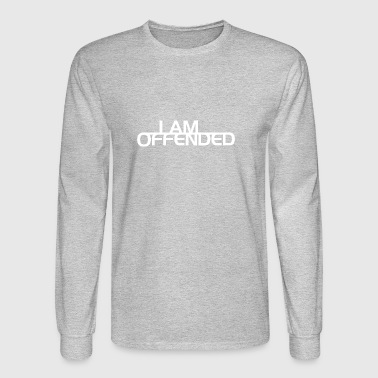 I Am Offended - Men's Long Sleeve T-Shirt