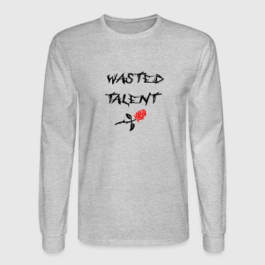 WASTED TALENT - Men's Long Sleeve T-Shirt