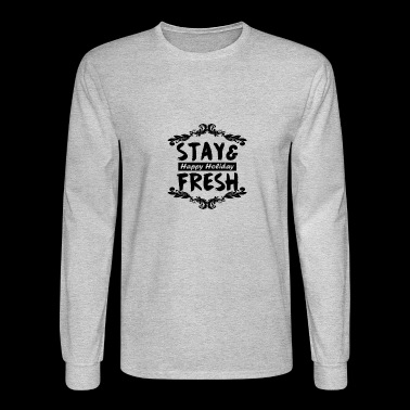 stay and fresh - Men's Long Sleeve T-Shirt