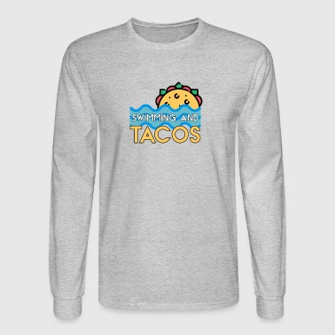 Swimming And Tacos - Men's Long Sleeve T-Shirt