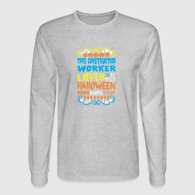 This Construction Worker Loves 31st Oct Halloween - Men's Long Sleeve T-Shirt