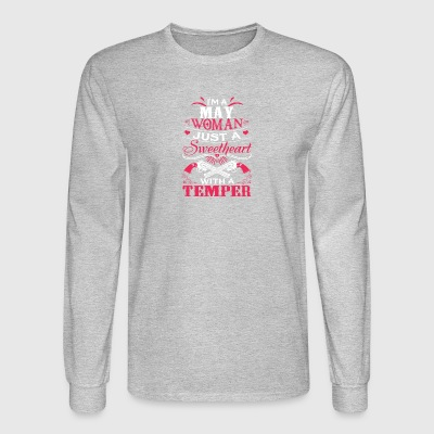 I'm a may woman Just a sweetheart with a temper - Men's Long Sleeve T-Shirt