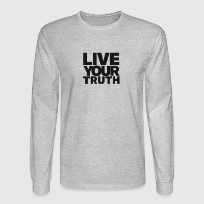 LIVE YOUR TRUTH - Men's Long Sleeve T-Shirt