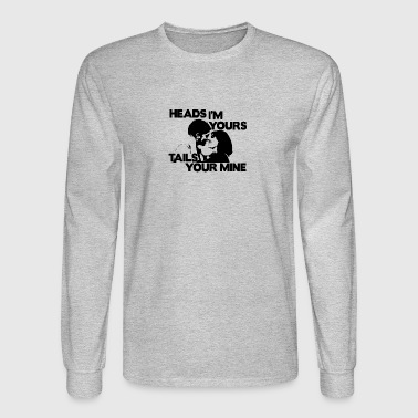 headsyourstailsmine - Men's Long Sleeve T-Shirt