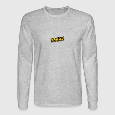 TABARNAK- - Men's Long Sleeve T-Shirt