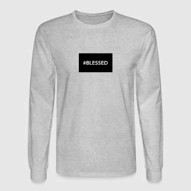 #blessed - Men's Long Sleeve T-Shirt