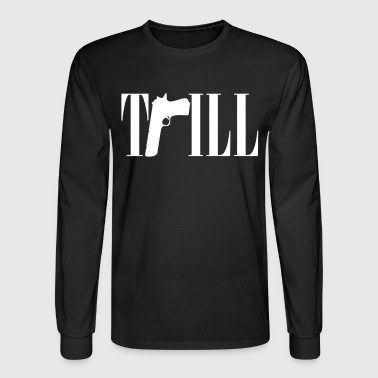 TRILL - Men's Long Sleeve T-Shirt