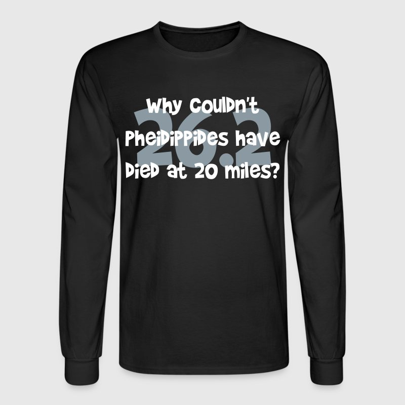 Pheidippides Died Marathon - Men's Long Sleeve T-Shirt