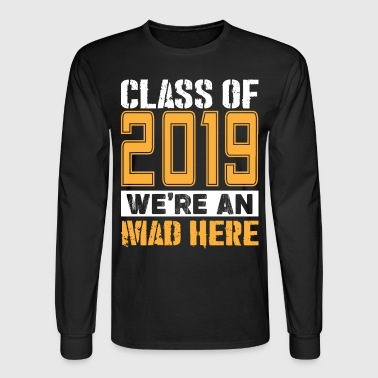 Senior T-Shirts - Class of 2019 Shirts - Men's Long Sleeve T-Shirt