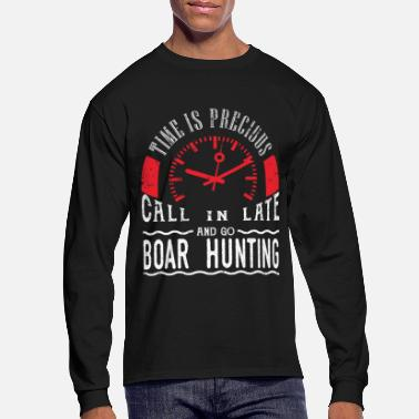 Hunting Go Boar Hunting Wild Pig Hunt Javalina Pig Call In Late - Men's Long Sleeve T-Shirt