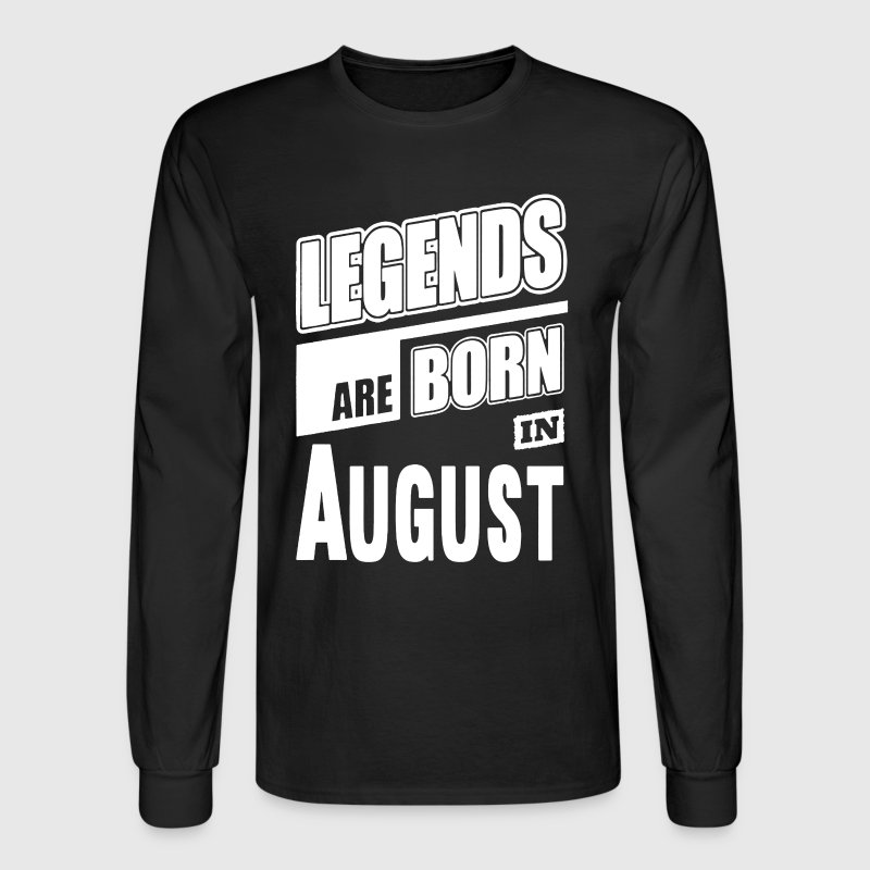 Legends Born In August - Men's Long Sleeve T-Shirt