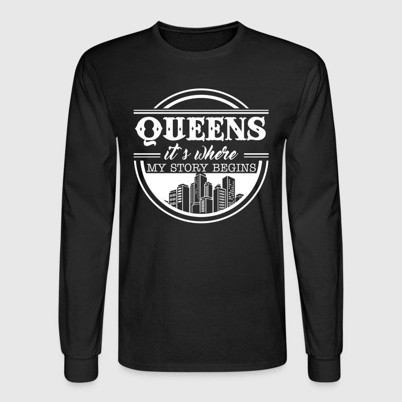 Queens It's Where My Story Begins - Men's Long Sleeve T-Shirt