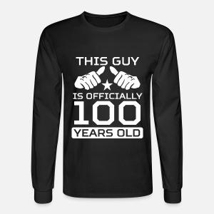 This Guy Is 100 Years Funny 100th Birthday Shirt By Awesome Shirts
